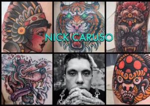 Master Tattoo Artist Nick Caruso Guest In August